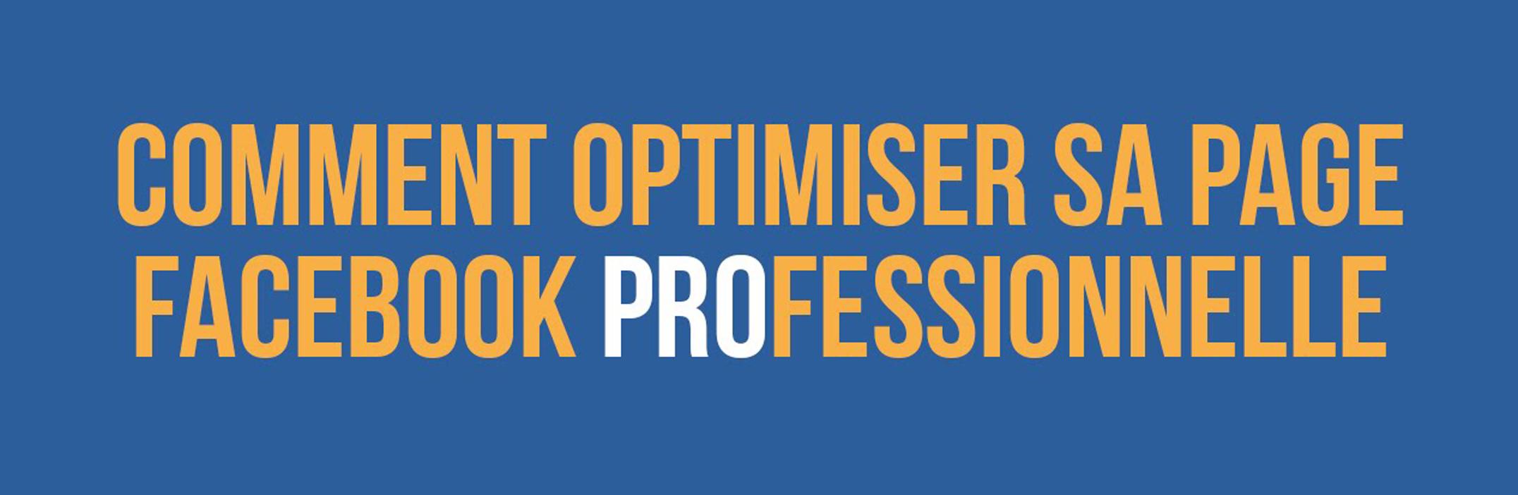 optimisez votre page facebook pro