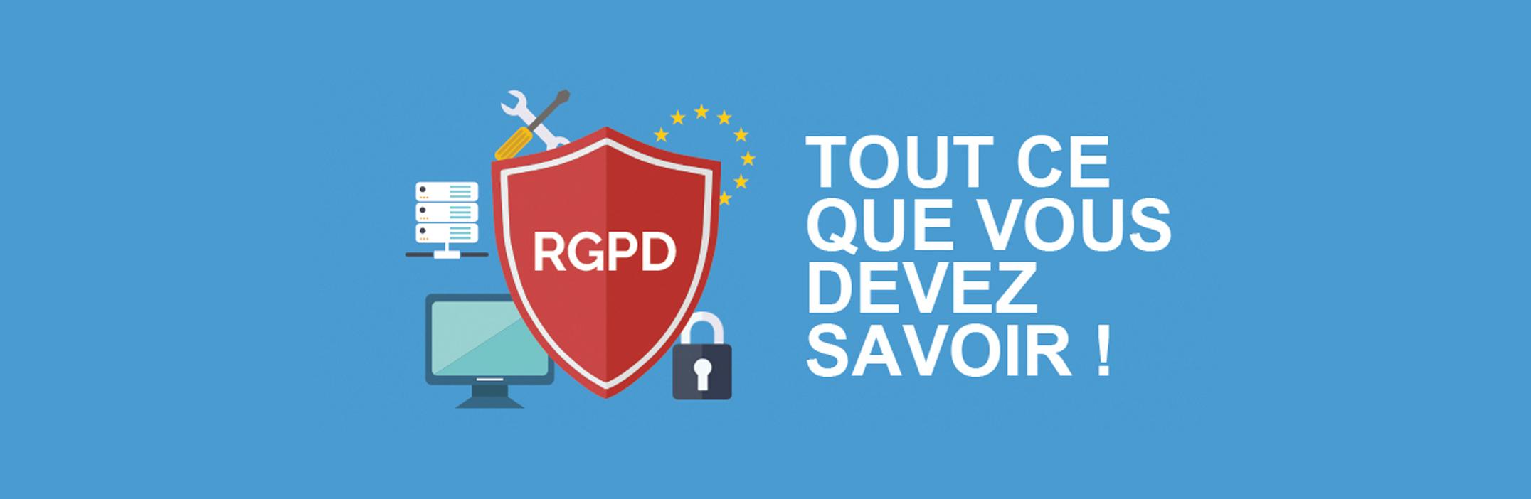 RGPD : le comprendre et le respecter